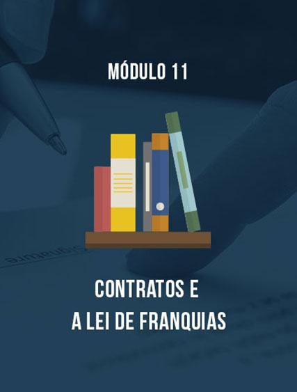 Módulo 11 – Contratos e a Lei de Franquias