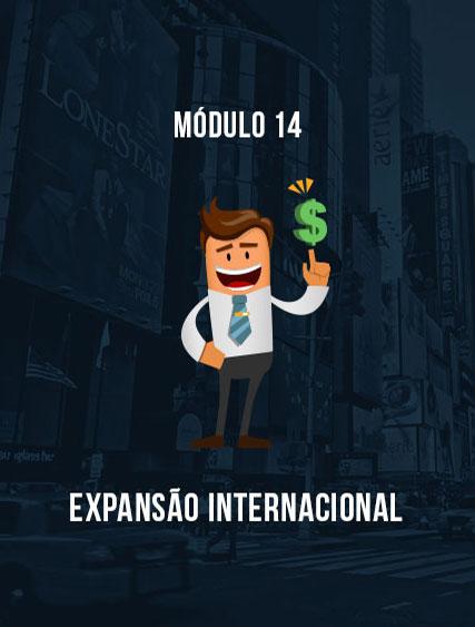 Módulo 14 – Expansão Internacional